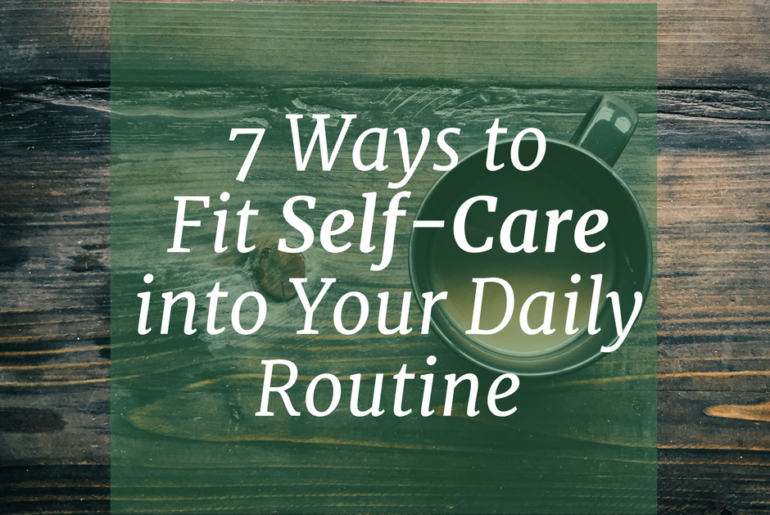 Self-Care Daily Routine